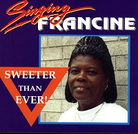 Singing Francine Sweeter Than Ever