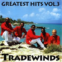 Tradewinds Greatest Hits Volume 3